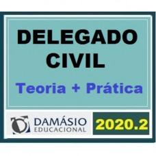 DELEGADO CIVIL TEORIA + PRÁTICA - DAMÁSIO 2020.2