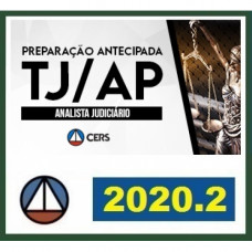 TJ AP - ANALISTA DO TRIBUNAL DE JUSTIÇA DO AMAPÁ - TJAP - CERS 2020.2