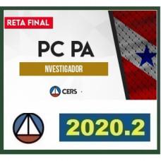 INVESTIGADOR PC PA (POLICIA CIVIL DO PARÁ - PCPA) - RETA FINAL - PÓS EDITAL - CERS 2020