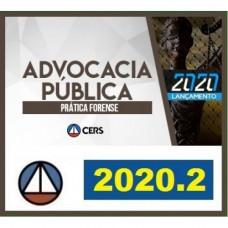 PRÁTICA FORENSE - ADVOCACIA PÚBLICA - CERS 2020.2 - REVISADO E ATUALIZADO