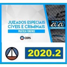 PRÁTICA FORENSE - JUIZADOS ESPECIAIS CIVÉIS E CRIMINAIS - CERS 2020.2 - REVISADO E ATUALIZADO