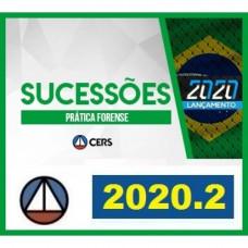 PRÁTICA FORENSE - SUCESSÕES - CERS 2020.2 - REVISADO E ATUALIZADO
