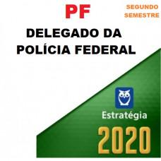 PF - DELEGADO DA POLÍCIA FEDERAL - ESTRATÉGIA 2020.2