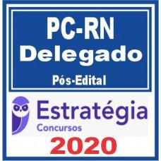 DELEGADO PC RN - POLÍCIA CIVIL DO RIO GRANDE DO NORTE - PCRN - PACOTE COMPLETO - PÓS EDITAL - ESTRATÉGIA - 2020