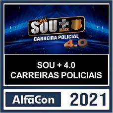 SOU + CARREIRAS POLICIAIS (SOU MAIS CARREIRAS POLICIAIS) 4.0 - ALFACON 2021