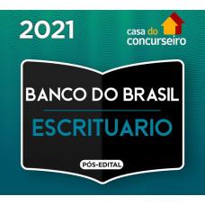 BB - ESCRITURÁRIO DO BANCO DO BRASIL - CASA DO CONCURSEIRO 2021 - PÓS EDITAL