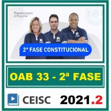 2ª (segunda) Fase OAB XXXIII (33º Exame) - DIREITO CONSTITUCIONAL - CEISC 2021