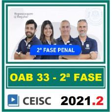 2ª (segunda) Fase OAB XXXIII (33º Exame) - DIREITO PENAL - CEISC 2021