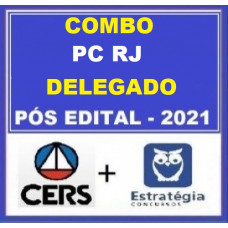 COMBO - DELEGADO PC RJ - CERS + ESTRATÉGIA 2021.2 - PÓS EDITAL - PCRJ