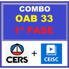 COMBO - OAB 1ª FASE XXXIII (33)  - CERS 8 em 1 + CEISC  ( CURSOS PARA O XXXIII EXAME DE ORDEM - 2021)