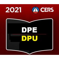 DEFENSOR PÚBLICO - DEFENSORIA PÚBLICA DA UNIÃO e DEFENSORIA ESTADUAL - DPU e DPE - CERS 2021