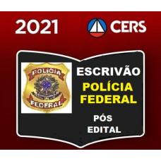 ESCRIVÃO DA  POLÍCIA FEDERAL - PF - CERS 2021 - PÓS EDITAL