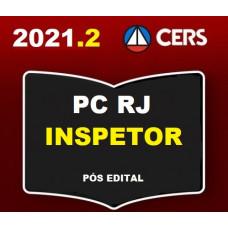 PC RJ - INSPETOR - PÓS EDITAL POLICIA CIVIL DO RIO DE JANEIRO - PCRJ - CERS 2021.2
