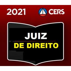 JUIZ DE DIREITO - MAGISTRATURA ESTADUAL - CERS 2021