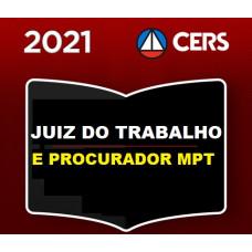 JUIZ DO TRABALHO E PROCURADOR - MAGISTRATURA DO TRABALHO E MPT - CERS 2021