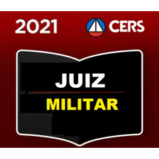 JUIZ MILITAR - CERS 2021