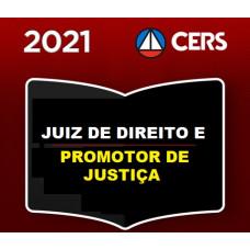 JUIZ DE DIREITO e PROMOTOR DE JUSTIÇA - MAGISTRATURA E MPE - CERS 2021