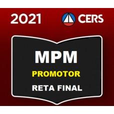 MPM - PROMOTOR MINISTÉRIO PÚBLICO MILITAR - RETA FINAL - PÓS EDITAL - CERS 2021