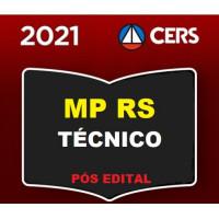 MP RS - TÉCNICO DO MINISTÉRIO PÚBLICO DO RIO GRANDE DO SUL - MPRS - PÓS EDITAL - CERS 2021