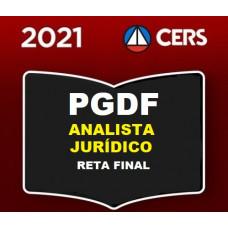 PGDF - ANALISTA JURÍDICO PG DF - ÁREA DIREITO - PÓS EDITAL RETA FINAL - CERS  2021 - ATUALIZADO