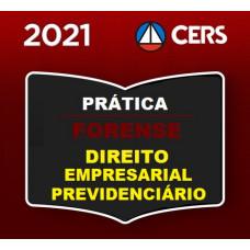 PRÁTICA FORENSE - DIREITO EMPRESARIAL - CERS 2021