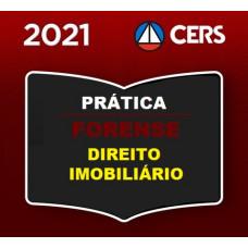 PRÁTICA FORENSE - IMOBILIÁRIA - DIREITO IMOBILIÁRIO - CERS 2021