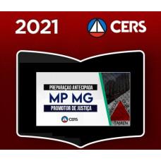 PROMOTOR DE JUSTIÇA DE MINAS GERAIS - MG - MPMG - PREPARAÇÃO ANTECIPADA - CERS 2021
