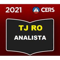 TJ RO - ANALISTA - OFICIAL DE JUSTIÇA - TRIBUNAL DE JUSTIÇA DE RONDONIA - TJRO - CERS 2021