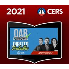 OAB - 2ª (segunda) Fase XXXII (32º Exame) DIREITO DO TRABALHO - CERS 2021