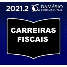 CARREIRAS FISCAIS - DAMÁSIO - 2021.2- AUDITOR, FISCAL TRIBUTÁRIO, FISCAL DE RENDAS, AGENTE FISCAL DE RENDAS, FISCAL DE TRIBUTOS, FISCAL DO ICMS, FISCAL DO ISS E AUDITOR/SEFAZ - SEGUNDO SEMESTRE 2021