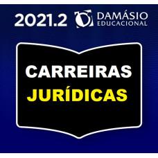 CARREIRAS JURÍDICAS - SEMESTRAL - DAMÁSIO 2021.2 - SEGUNDO SEMESTRE