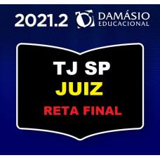 TJ SP - JUIZ DE DIREITO - RETA FINAL JUIZ TJSP - SÃO PAULO - DAMÁSIO 2021.2 PÓS EDITAL