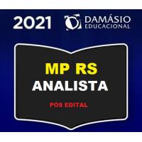 MPRS - ANALISTA DO MINISTÉRIO PÚBLICO DO RIO GRANDE DO SUL - MP RS - PÓS EDITAL - DAMÁSIO 2021