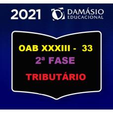 2ª (segunda) Fase OAB XXXIII (33º Exame) - DIREITO TRIBUTÁRIO - DAMÁSIO 2021