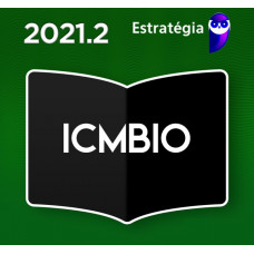 ICMBIO - ANALISTA AMBIENTAL - ESTRATEGIA 2021 - PRÉ EDITAL