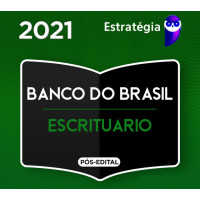BANCO DO BRASIL - ESCRITURÁRIO BB - ESTRATEGIA 2021 - PÓS EDITAL