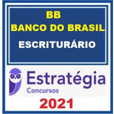 BANCO DO BRASIL - ESCRITURÁRIO BB - ESTRATEGIA 2021 - PRÉ EDITAL
