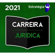 CARREIRA JURÍDICA - CURSO REGULAR - ESTRATÉGIA - 2021