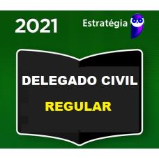 DELEGADO DE POLÍCIA CIVIL - REGULAR - PACOTE COMPLETO - ESTRATÉGIA 2021