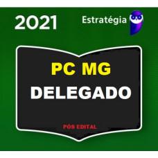 DELEGADO PCMG - PÓS EDITAL - DELEGADO DA POLÍCIA CIVIL DE MINAS GERAIS PC MG - ESTRATÉGIA 2021