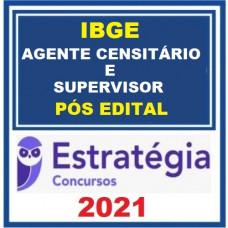 IBGE - AGENTE CENSITÁRIO E SUPERVISOR - PACOTE COMPLETO - ESTRATÉGIA 2021 - PÓS EDITAL