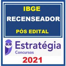 IBGE - RECENSEADOR - PACOTE COMPLETO - ESTRATÉGIA 2021 - PÓS EDITAL