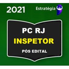 PCRJ - INSPETOR - PÓS EDITAL - POLÍCIA CIVIL DO RIO DE JANEIRO PC RJ - ESTRATÉGIA 2021.2