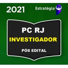 PCRJ - INVESTIGADOR - PÓS EDITAL - POLÍCIA CIVIL DO RIO DE JANEIRO PC RJ - ESTRATÉGIA 2021.2