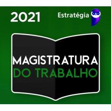 MAGISTRATURA DO TRABALHO (JUIZ DO TRABALHO) - REGULAR - ESTRATEGIA 2021