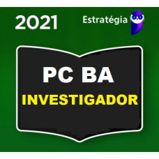 PC BA - INVESTIGADOR - PCBA - ESTRATEGIA 2021 - PRÉ EDITAL