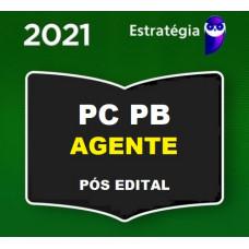 PCPB - AGENTE - PÓS EDITAL - POLÍCIA CIVIL DA PARAÍBA - PC PB - ESTRATÉGIA 2021.2