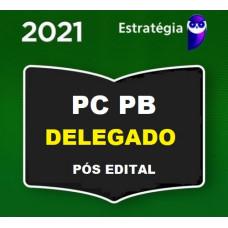 DELEGADO PCPB - PÓS EDITAL - DELEGADO DA POLÍCIA CIVIL DA PARAÍBA - PC PB - ESTRATÉGIA 2021