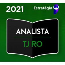 TJ RO - ANALISTA JUDICIÁRIO - OFICIAL DE JUSTIÇA DO TRIBUNAL DE JUSTIÇA DE RONDONIA - TJRO - TEORIA - PACOTE COMPLETO - ESTRATEGIA 2021 - PRÉ EDITAL