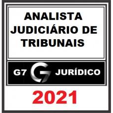 ANALISTA JUDICIÁRIO DE TRIBUNAIS e MPs - STF, STJ, TSE, TRFs, TREs, TJs, MPU e MPEs - G7 JURÍDICO 2021